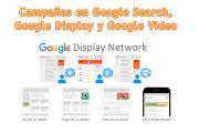 Campañas en Google Search, Google Display y Google Video (Youtube)